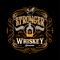 Estampa Stronger Whiskey