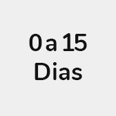 0 a 15 Dias